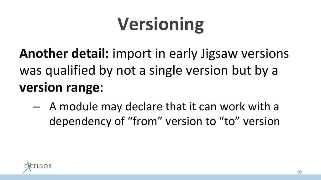 Versioning Another detail: import in early Jigs...