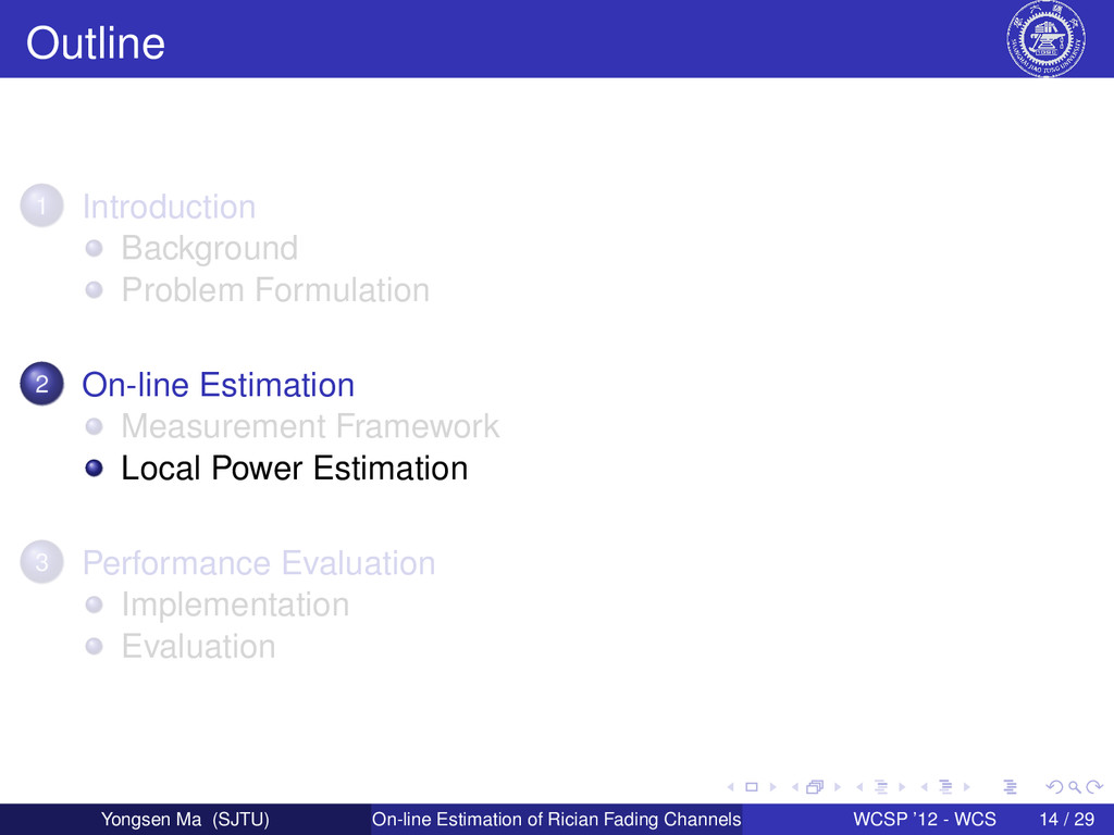 Outline 1 Introduction Background Problem Formu...