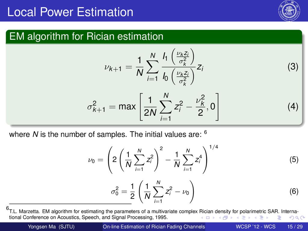 Local Power Estimation EM algorithm for Rician ...