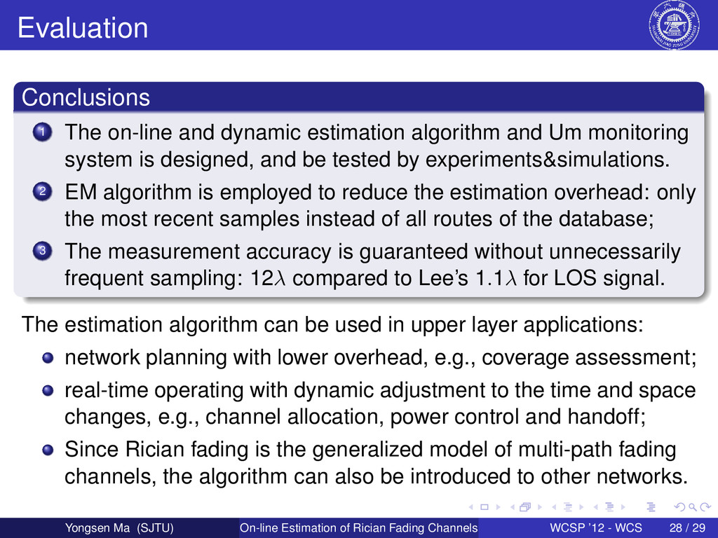 Evaluation Conclusions 1 The on-line and dynami...