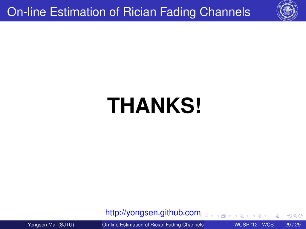 On-line Estimation of Rician Fading Channels TH...