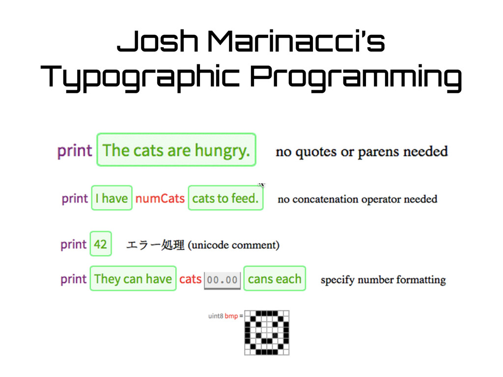 Josh Marinacci's Typographic Programming
