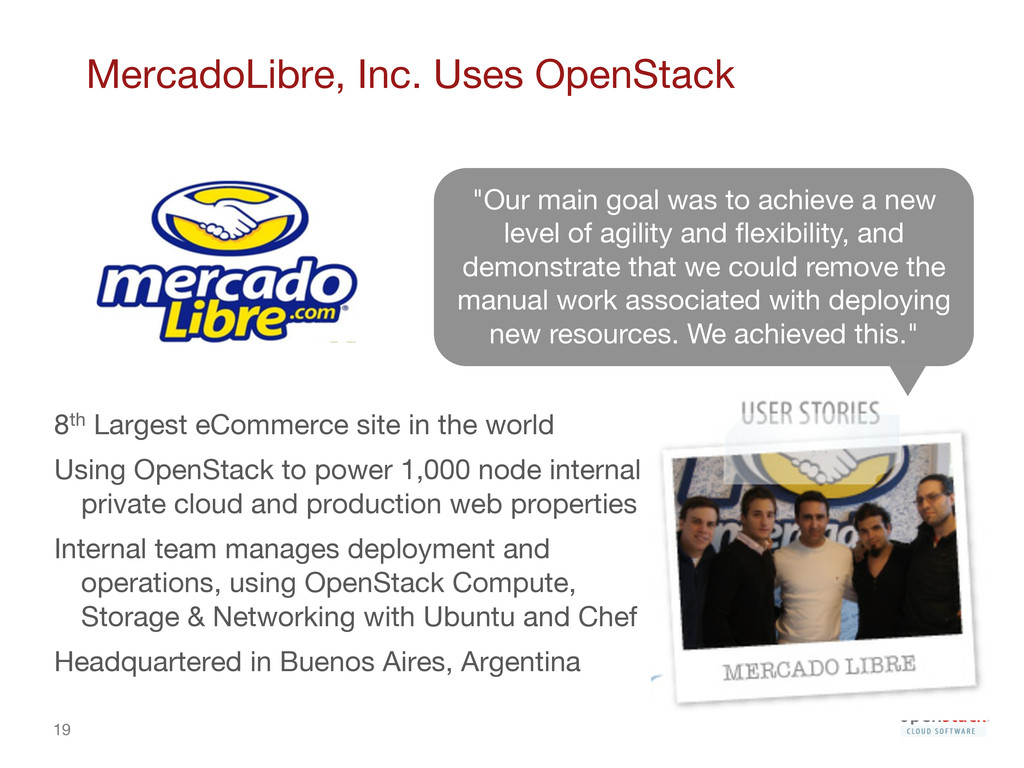 19 MercadoLibre, Inc. Uses OpenStack 8th Larg...