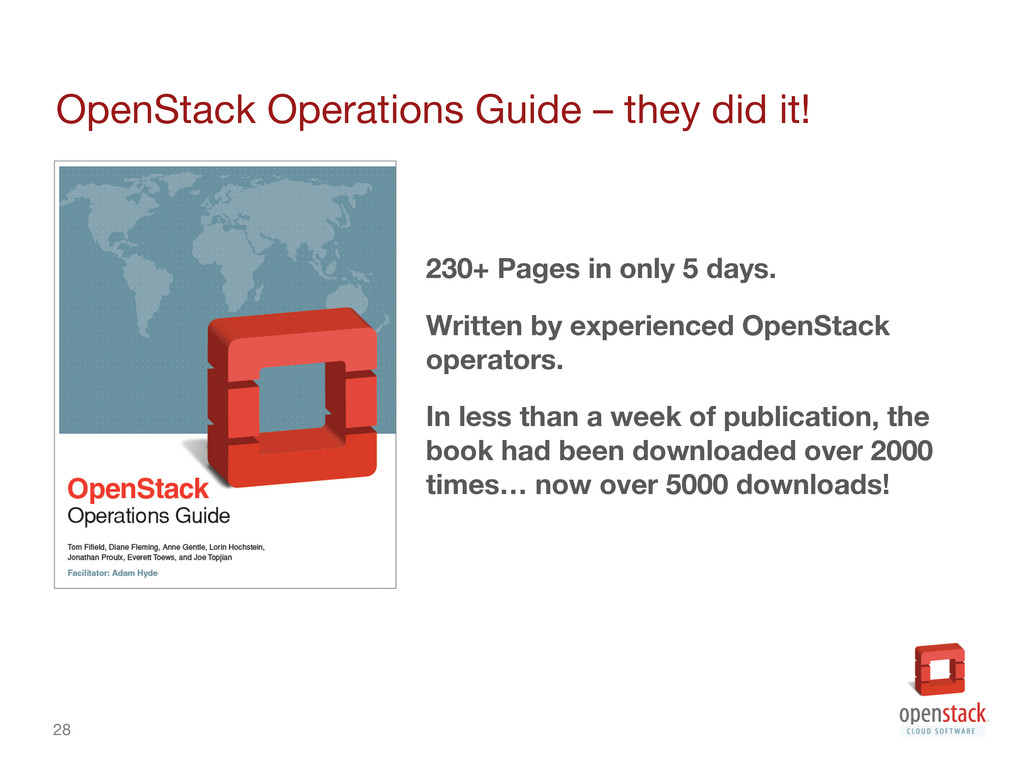 28 OpenStack Operations Guide – they did it! ...