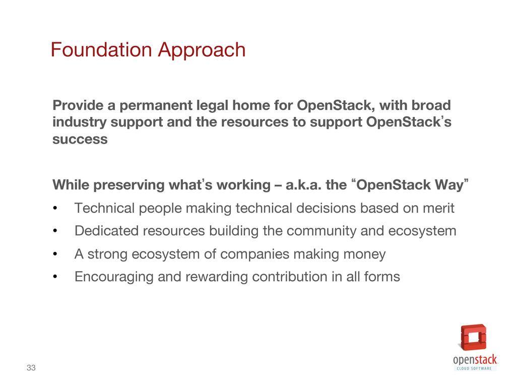 33 Foundation Approach Provide a permanent le...