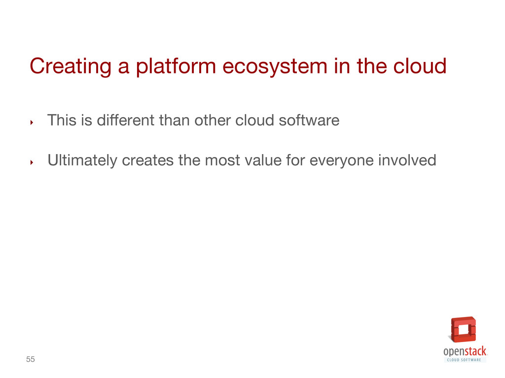 55 Creating a platform ecosystem in the cloud...
