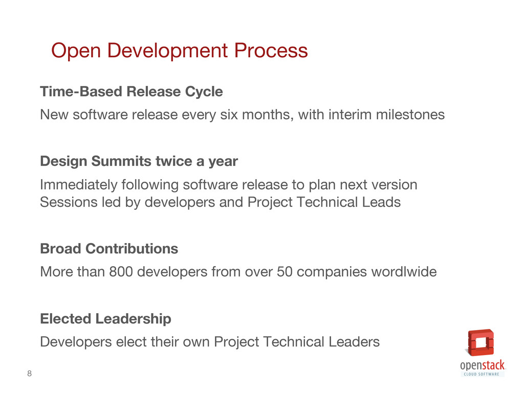 8 Open Development Process Time-Based Release...