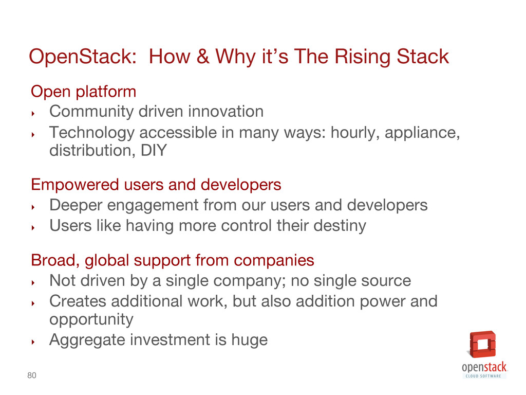 80 OpenStack: How & Why it's The Rising Stack...