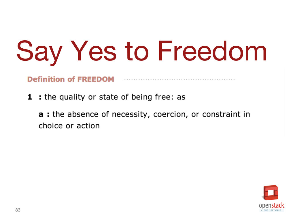 83 Say Yes to Freedom