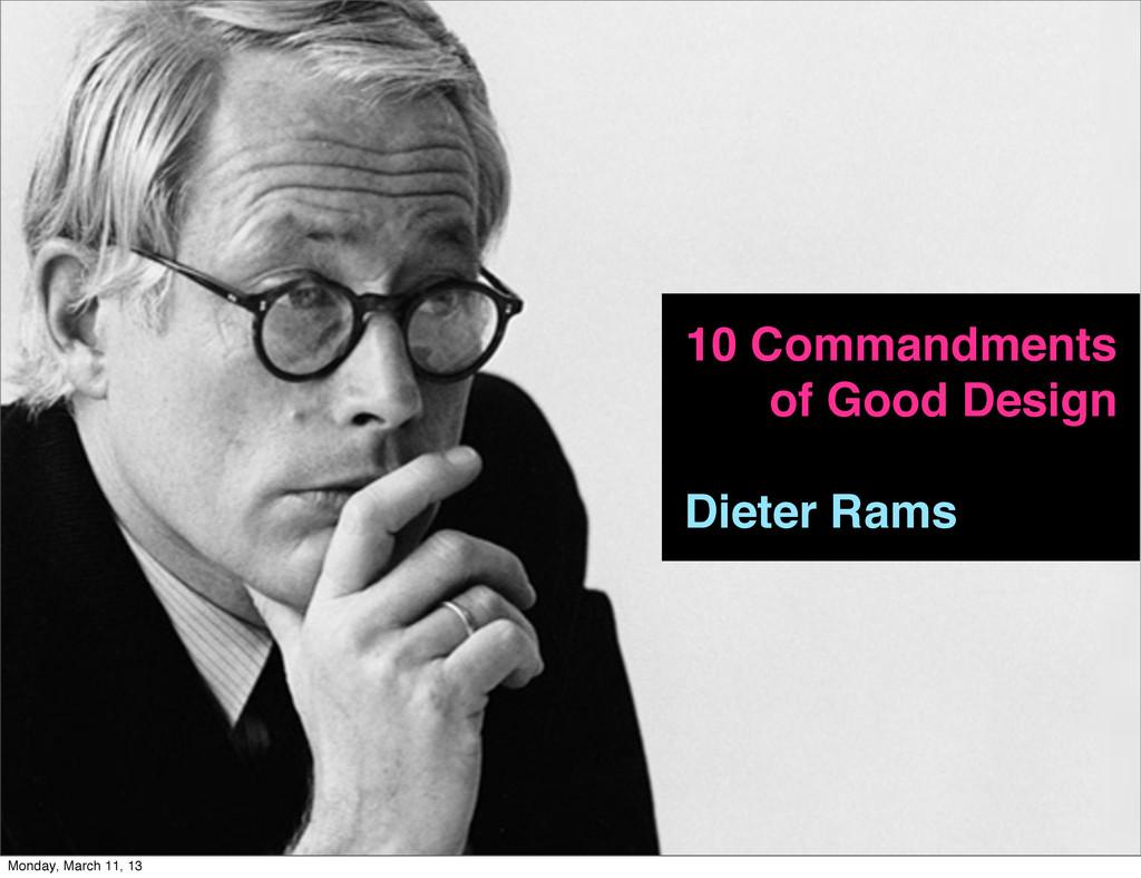 #moraldsgn 10 Commandments of Good Design Diete...