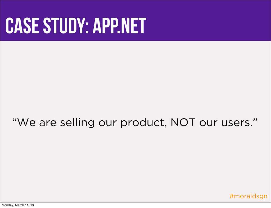 "#moraldsgn case study: app.net ""We are selling ..."