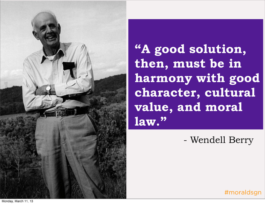 """#moraldsgn """"A good solution, then, must be in h..."""