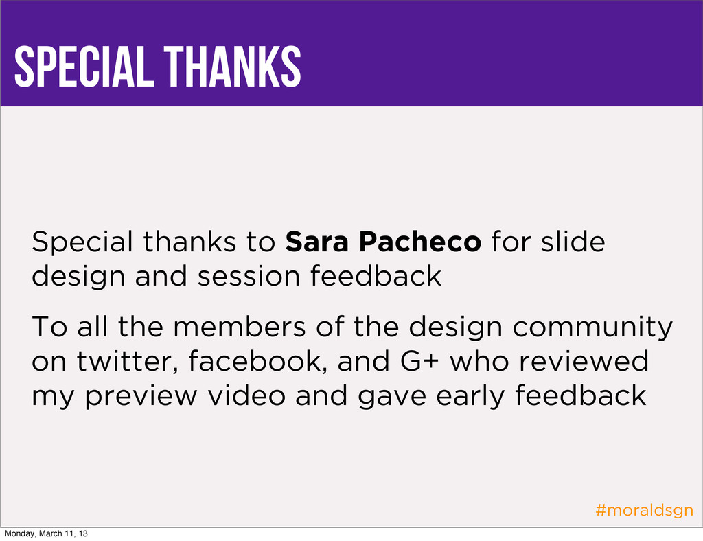 #moraldsgn Special thanks Special thanks to Sar...