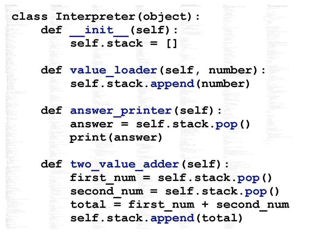 class Interpreter(object): def __init__(self): ...