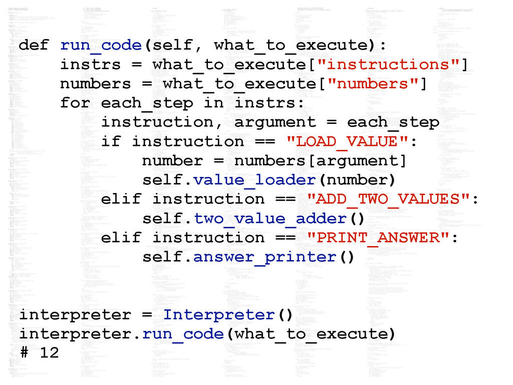 def run_code(self, what_to_execute): instrs = w...