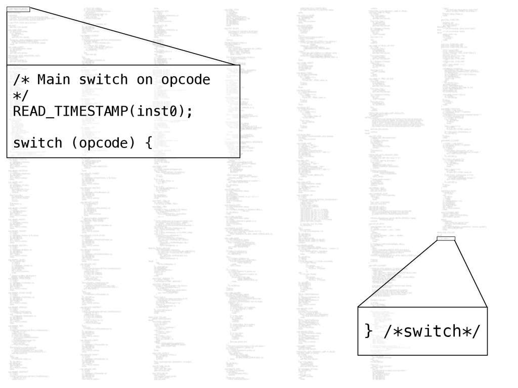 } /*switch*/ /* Main switch on opcode */ READ_T...