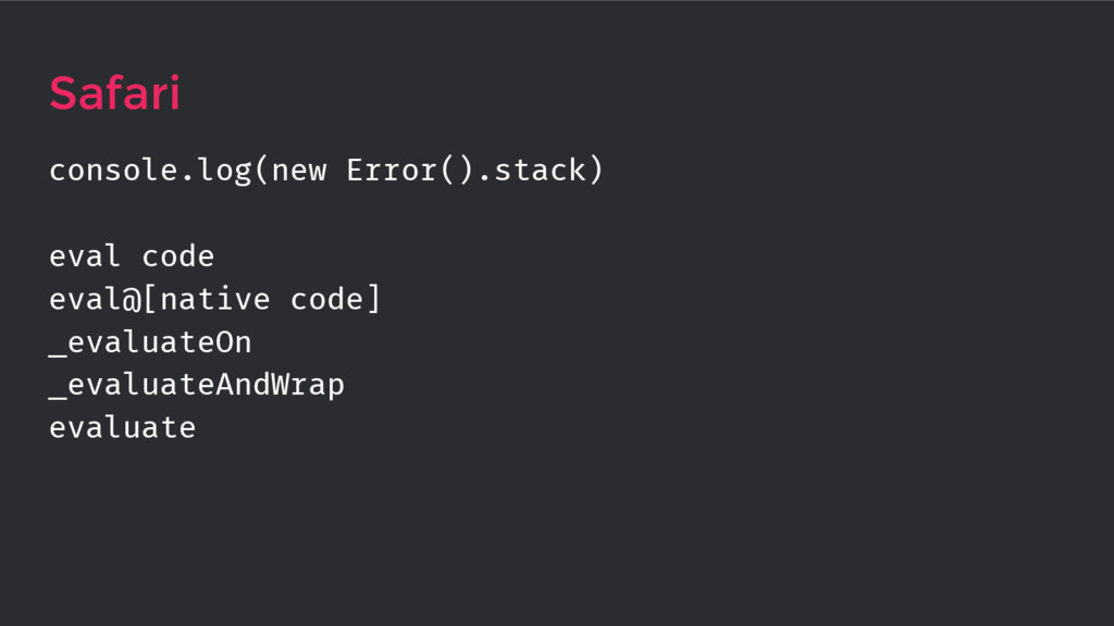 console.log(new Error().stack) eval code eval@[...