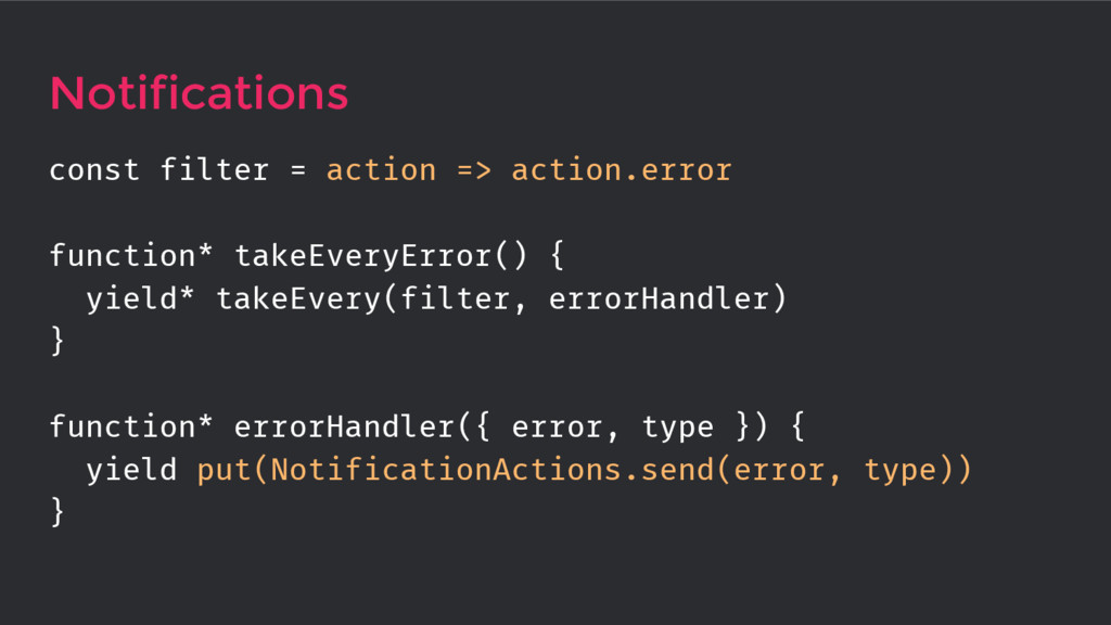 Notifications const filter = action => action.e...