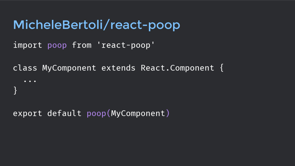 MicheleBertoli/react-poop import poop from 'rea...