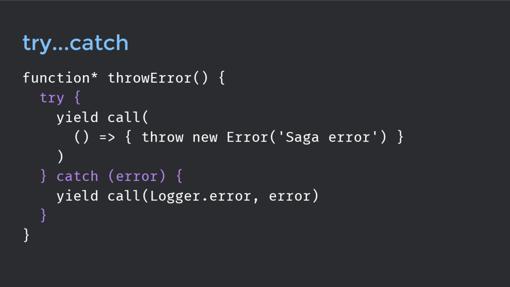 try...catch function* throwError() { try { yiel...