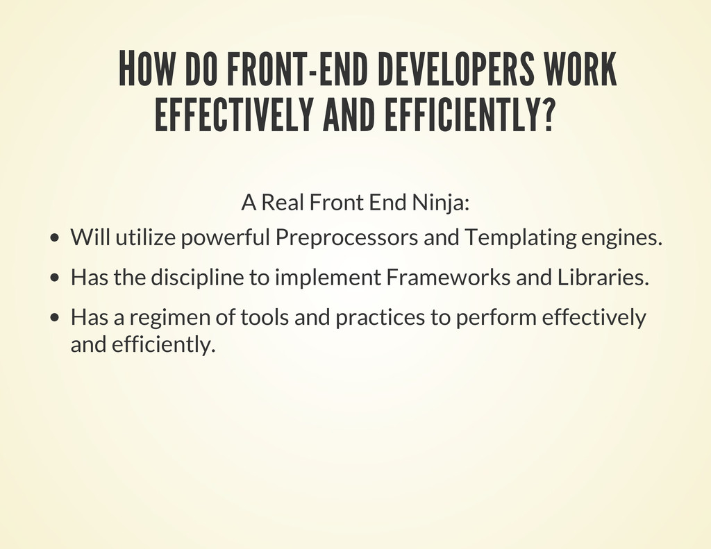 HOW DO FRONT-END DEVELOPERS WORK EFFECTIVELY AN...