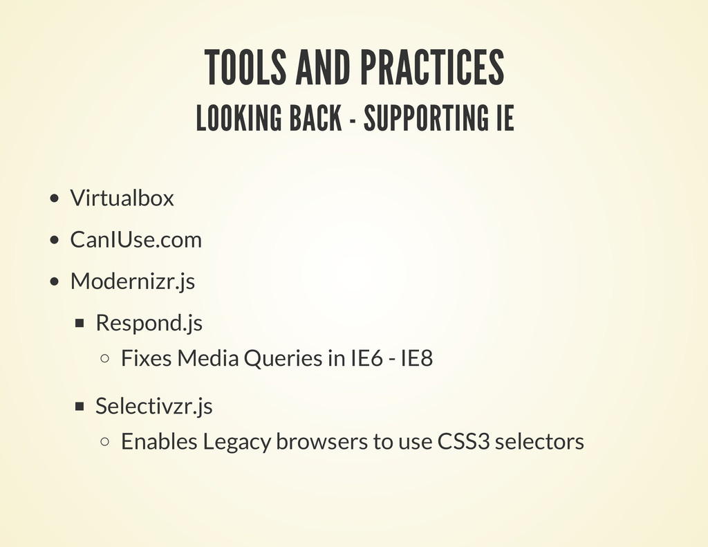 TOOLS AND PRACTICES LOOKING BACK - SUPPORTING I...