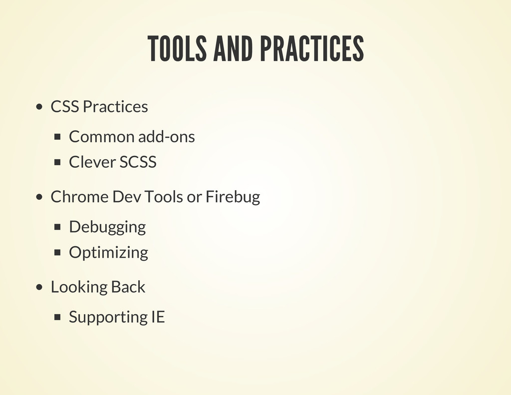 TOOLS AND PRACTICES CSS Practices Common add-on...
