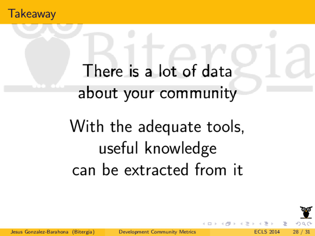 Takeaway There is a lot of data about your comm...