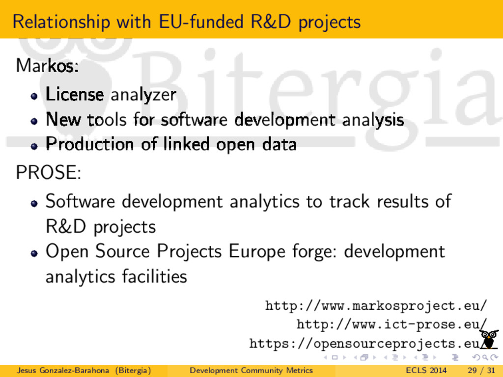Relationship with EU-funded R&D projects Markos...