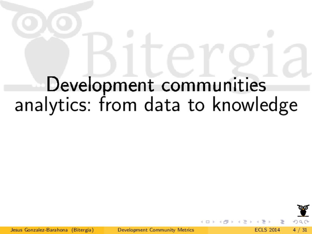Development communities analytics: from data to...