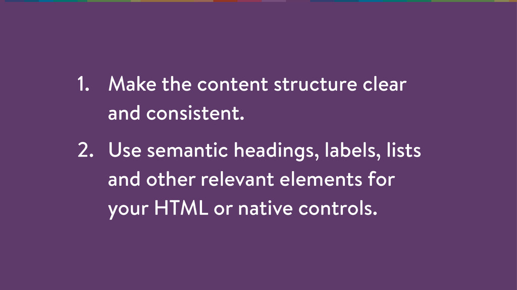1. Make the content structure clear and consist...