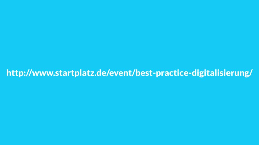 http://www.startplatz.de/event/best-practice-di...