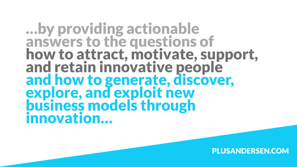 …by providing actionable answers to the questio...