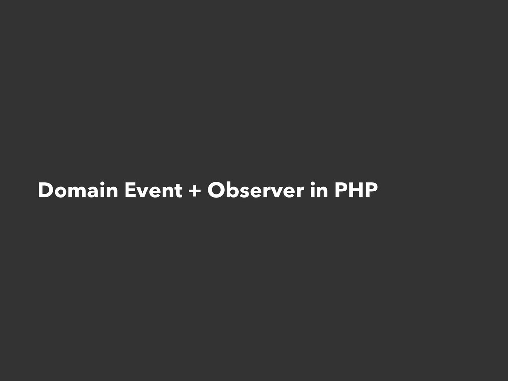 Domain Event + Observer in PHP