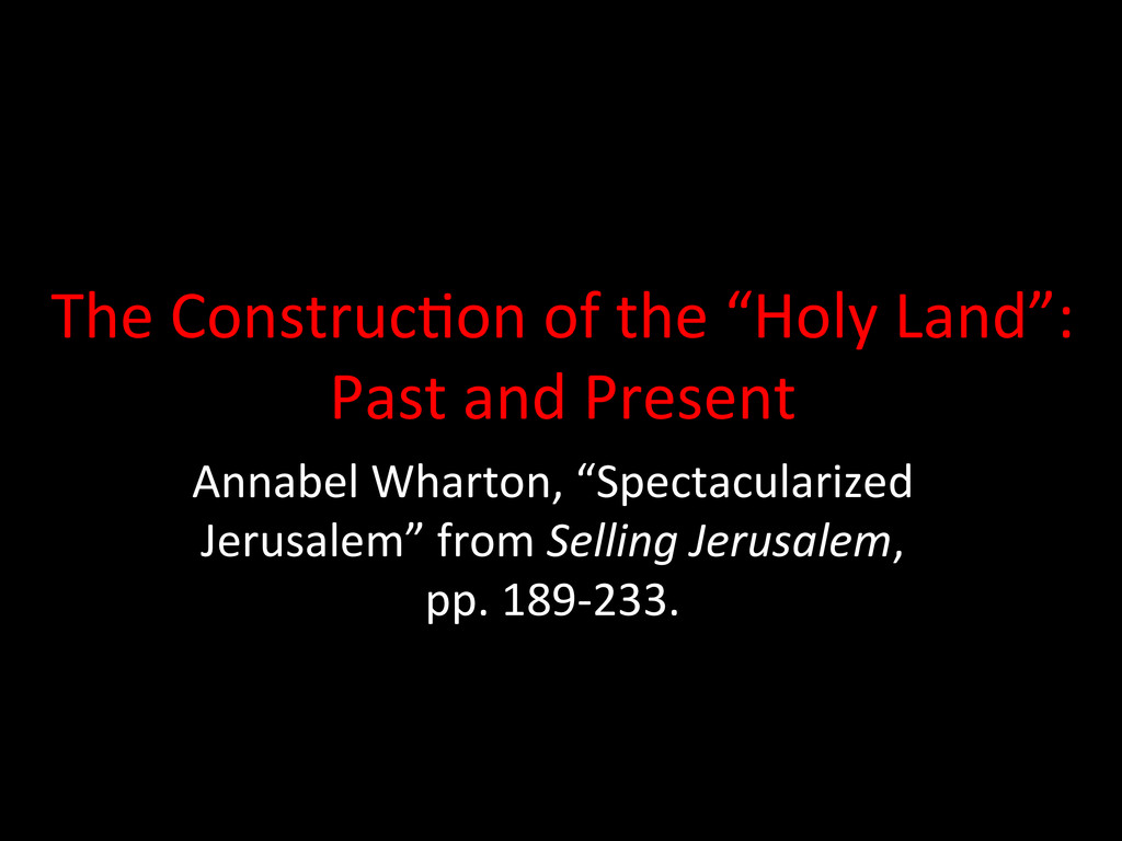 """The Construc-on of the """"Holy Lan..."""