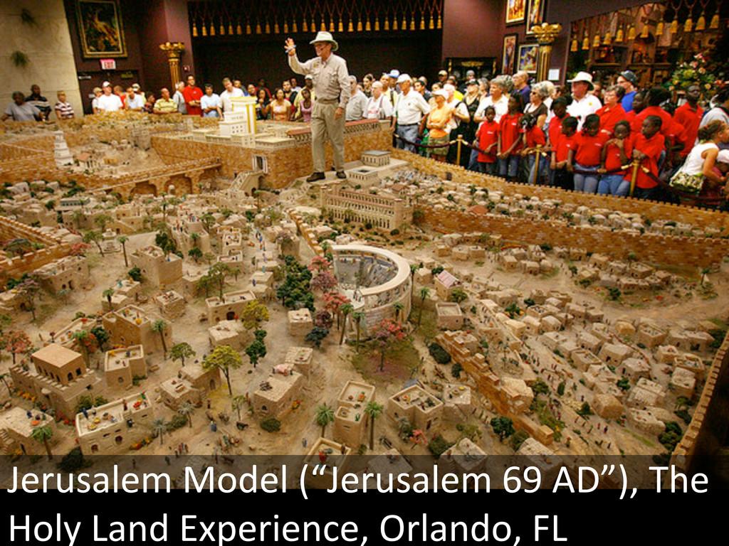 """Jerusalem Model (""""Jerusalem 69 AD"""")..."""