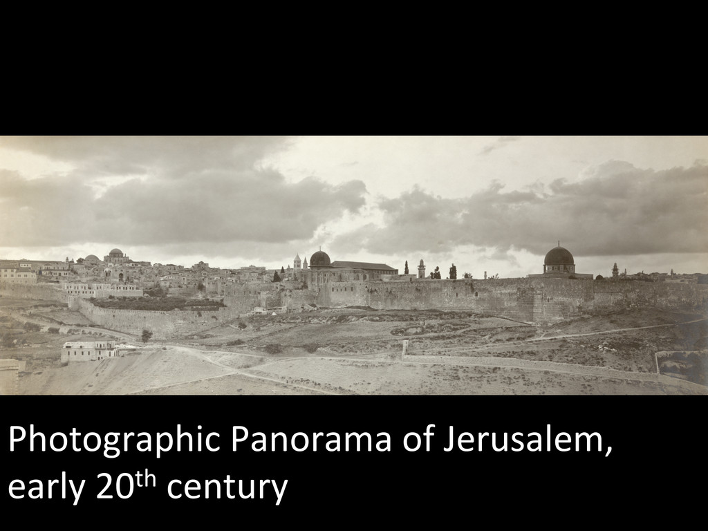 Photographic Panorama of Jerusalem, ...