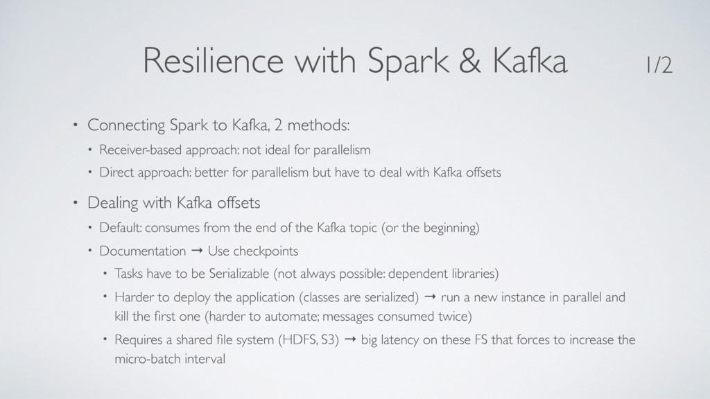 Resilience with Spark & Kafka • Connecting Spar...