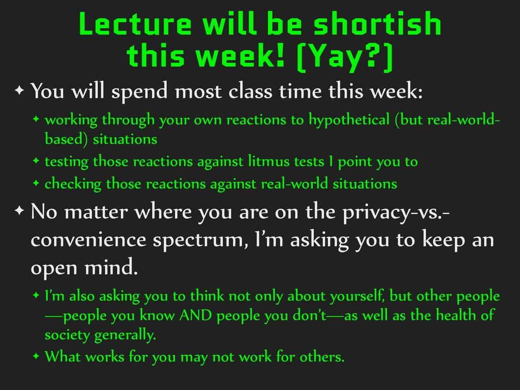Lecture will be shortish this week! (Yay?) ✦ Yo...