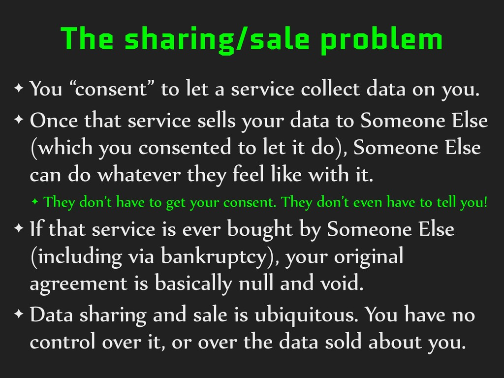 """The sharing/sale problem ✦ You """"consent"""" to let..."""