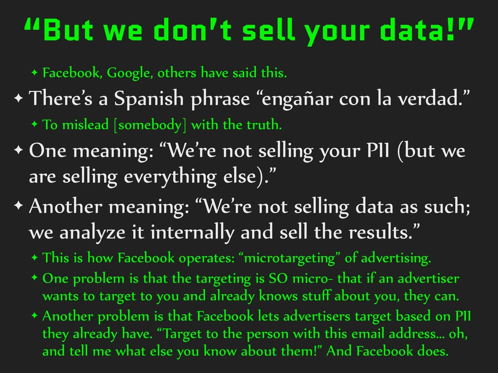 """""""But we don't sell your data!"""" ✦ Facebook, Goog..."""