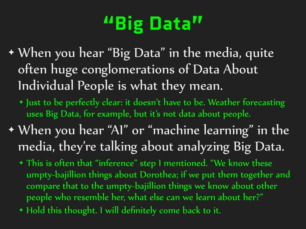 """""""Big Data"""" ✦ When you hear """"Big Data"""" in the me..."""