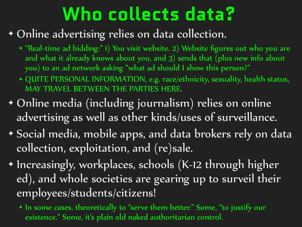 Who collects data? ✦ Online advertising relies ...