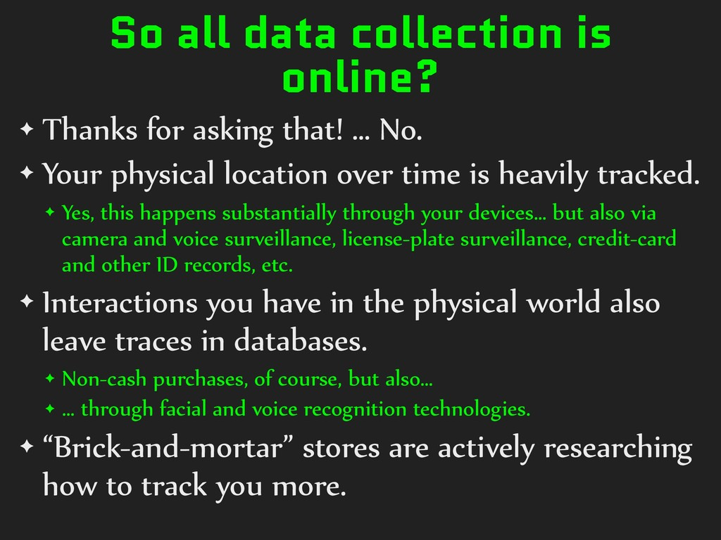 So all data collection is online? ✦ Thanks for ...