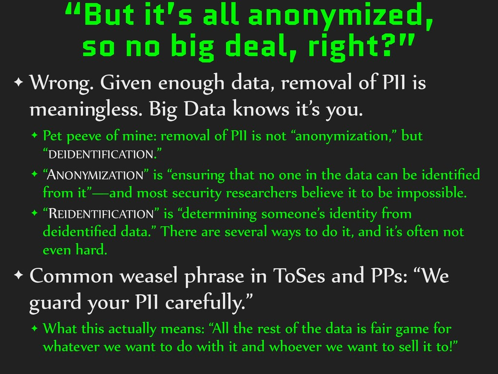 """""""But it's all anonymized, so no big deal, right..."""