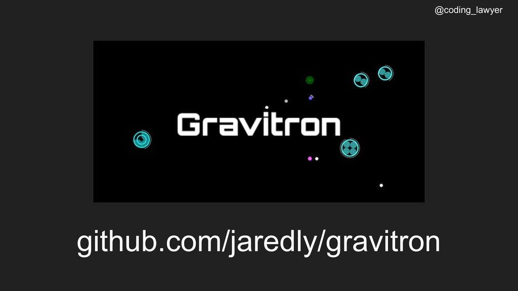 @coding_lawyer github.com/jaredly/gravitron