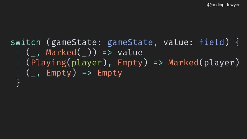 @coding_lawyer switch (gameState: gameState, va...