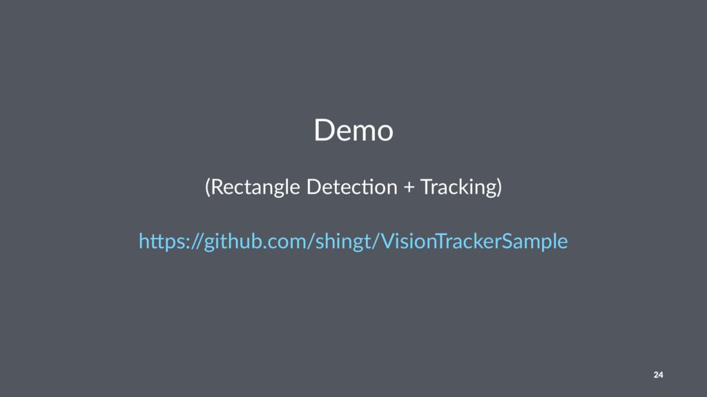 "Demo (Rectangle Detec,on + Tracking) h""ps:/ /gi..."
