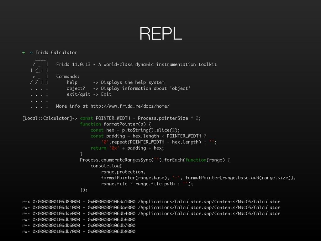 REPL ➜ ~ frida Calculator ____ / _ | Frida 11.0...