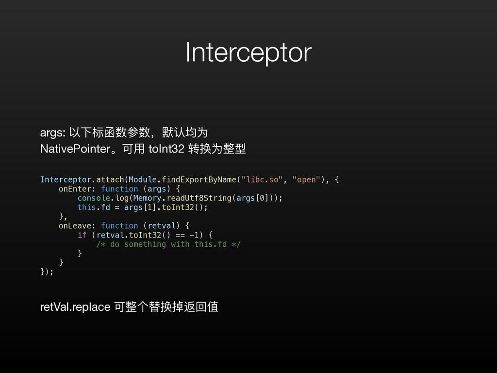 Interceptor Interceptor.attach(Module.findExpor...